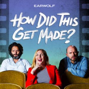 HOW DID THIS GET MADE? Comes to Paramount Theatre, 8/25