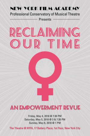 The Professional Conservatory Of Musical Theatre at The New York Film Academy Presents RECLAIMING OUR TIME