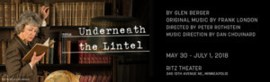 Single Tickets Are On Sale Now For UNDERNEATH THE LINTEL