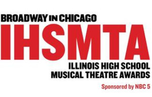 Broadway In Chicago Announces 7th Annual Illinois High School Musical Theatre Awards