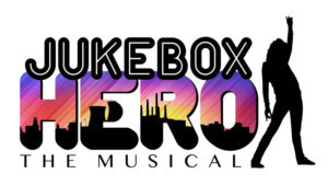 JUKEBOX HERO THE MUSICAL Comes to Canada