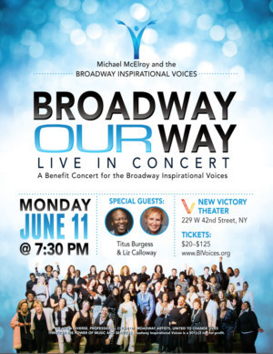 Liz Callaway And Tituss Burgess Guest Star With Broadway Inspirational Voices In BROADWAY OUR WAY – LIVE