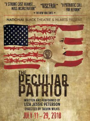 THE PECULIAR PATRIOT Returns To National Black Theatre