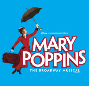 Disney's MARY POPPINS Flies Into The Valley Of The Sun June – July 2018