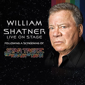 William Shatner to Appear Live On Stage for Star Trek II: The Wrath Of Khan At Ovens Auditorium