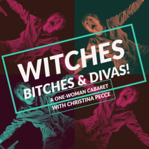 WITCHES, BITCHES, AND DIVAS! to Entertain At Feinstein's/54 Below