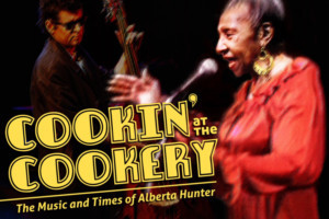 Ensemble Theatre Company Presents Musical COOKIN' AT THE COOKERY: THE MUSIC AND TIMES OF ALBERTA HUNTER