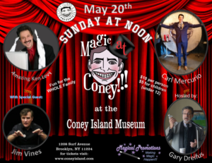 MAGIC AT CONEY!!! Announces Special Guests for THE SUNDAY MATINEE, 5/20
