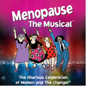 MENOPAUSE THE MUSICAL Is On Sale Now
