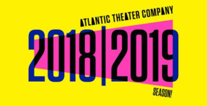 Atlantic Theater Company Announces New Season, Including New Musical by Lynn Nottage, Duncan Sheik, and Susan Birkenhead
