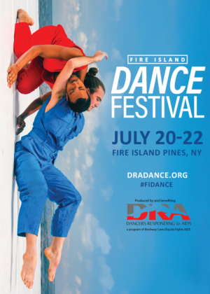 Dancers Responding To AIDS Announces Performers For Fire Island Dance Festival