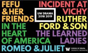 The University of Washington School of Drama Announces 2018 - 2019 Season