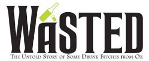 Lucia Spina, Kaylee MacKnight, Rob Maitner, and More to Star in WASTED: The Untold Story of Some Drunk Bitches From Oz