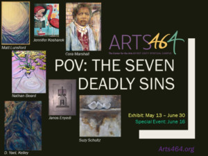 ARTS46/4 Presents POV: The Seven Deadly Sins, a Curated Gallery Exhibit and Ekphrastic Event