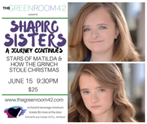 The Shapiro Sisters to Debut At THE GREEN ROOM 42, 6/15