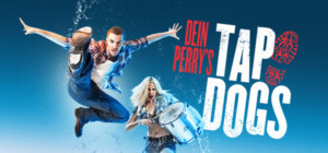 Tap Dogs, The Global Dance Sensation, Set To Electrify The World With A 2018-19 International Tour