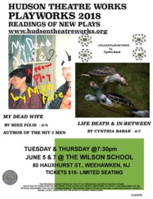 Hudson Theatre Works Presents 'Playworks' - Readings Of New Plays