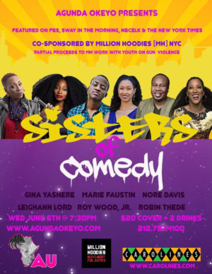 Sisters Of Comedy With Million Hoodies Come to Carolines On Broadway
