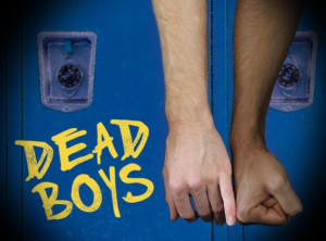 Celebration Theatre Presents DEAD BOYS By Matthew Scott Montgomery