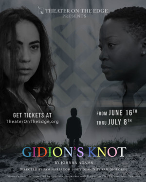 GIDION'S KNOT Comes to Theater On The Edge