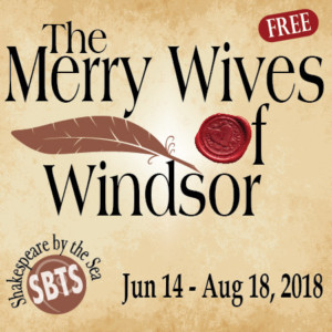THE MERRY WIVES OF WINDSOR Opens at Shakespeare By the Sea, 6/14