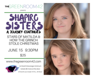 Shapiro Sisters to Host MATILDA Reunion at The Green Room 42 This Month