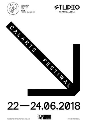 Calarts Center For New PerformanceResidency And FestivalAt Teatr Studio, Warsaw Poland