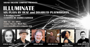 Sound Theatre Company Presents: ILLUMINATE: Six Plays By Deaf And Disabled Playwrights