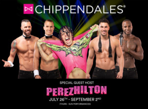 Party With Perez This Summer When Perez Hilton Joins Chippendales As Special Celebrity Guest Host
