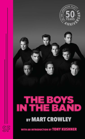 THE BOYS IN THE BAND Limited Edition Script Now Available Through Samuel French