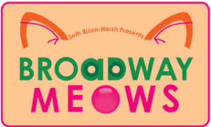 10th Annual Broadway Meows to Purr at Don't Tell Mama 7/16