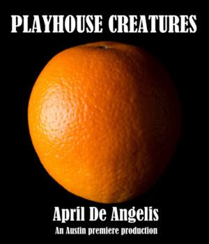 April De Angelis' PLAYHOUSE CREATURES To Make Austin Premiere