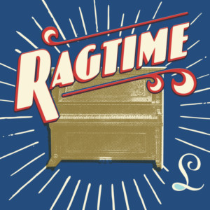 RAGTIME Comes to Summer Lyric Theatre