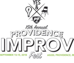 The 15th Annual Providence Improv Fest Will Play September 13-15