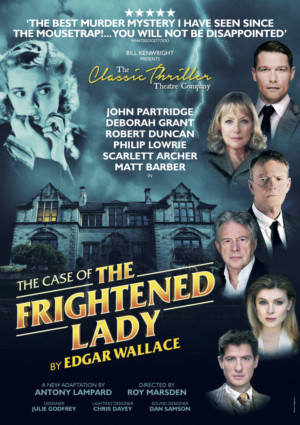 John Partridge Leads New Cast Of Edgar Wallace's THE CASE OF THE FRIGHTENED LADY