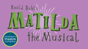 Student Auditions for MATILDA THE MUSICAL to Be Held at The Mall of America