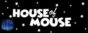 TheaterWorks and Constellation Cabaret Present: SONGS FROM THE HOUSE OF MOUSE: ON BROADWAY!