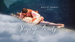 Ballet Hawaii Presents THE SLEEPING BEAUTY With Artists From Across America