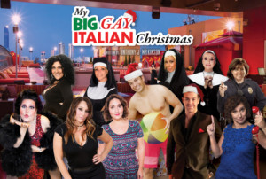 MY BIG GAY ITALIAN CHRISTMAS Comes to the Golden Nugget