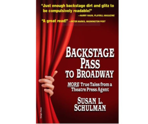 Goodreads Press Publishes Susan L. Schulman's Second Edition Of BACKSTAGE PASS TO BROADWAY