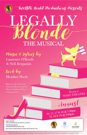 Twelfth Night Productions Presents LEGALLY BLONDE THE MUSICAL