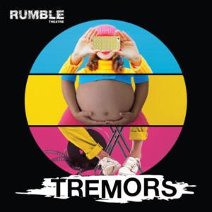 Rumble Theatre Presents TREMORS