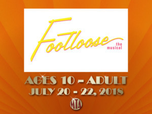 Musical Theatre Of Anthem Presents FOOTLOOSE THE MUSICAL