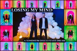 Aili Venho & Joshua Hinck Star in LOSING MY MIND: A SONDHEIM DISCO FEVER DREAM