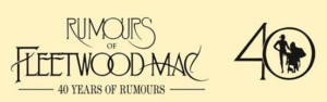 Rumours Of Fleetwood Mac Comes To RBTL's Auditorium Theatre