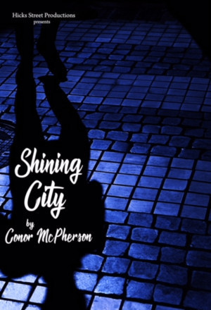 SHINING CITY Returns for Four Weeks Only at Hudson Guild Theatre in Hollywood