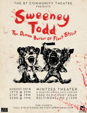 The Beth Tfiloh Community Theatre Presents SWEENEY TODD