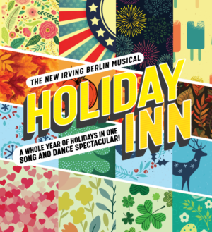 HOLIDAY INN Opens at The Finger Lakes Musical Theatre Festival