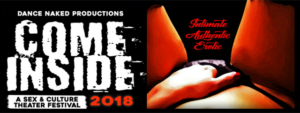 COME INSIDE 2018: Sex & Culture Theater Festival Kicks Off 10/1