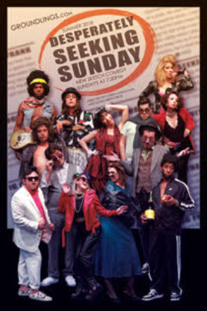 The Groundlings Present New Show DESPERATELY SEEKING SUNDAY